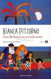 Sette Robinson su un'Isola Matta - Bianca Pitzorno